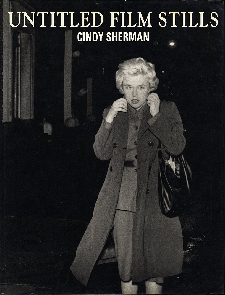 Cindy Sherman: Untitled Film Stills (First German Edition