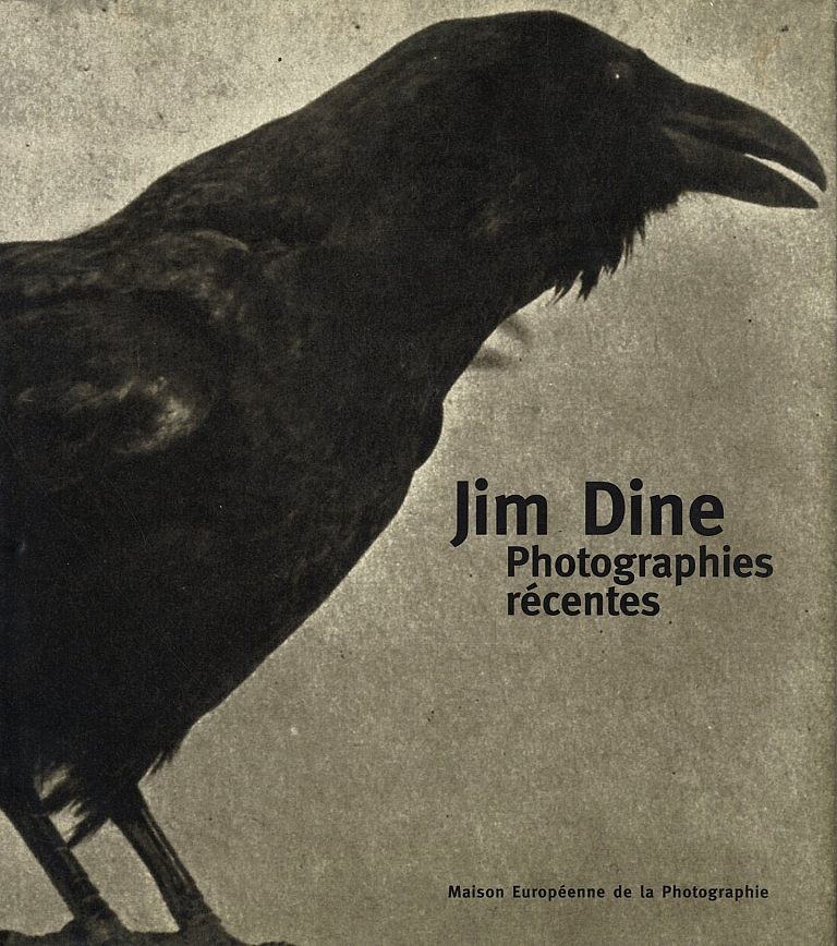 Jim Dine: Photographies récentes [SIGNED