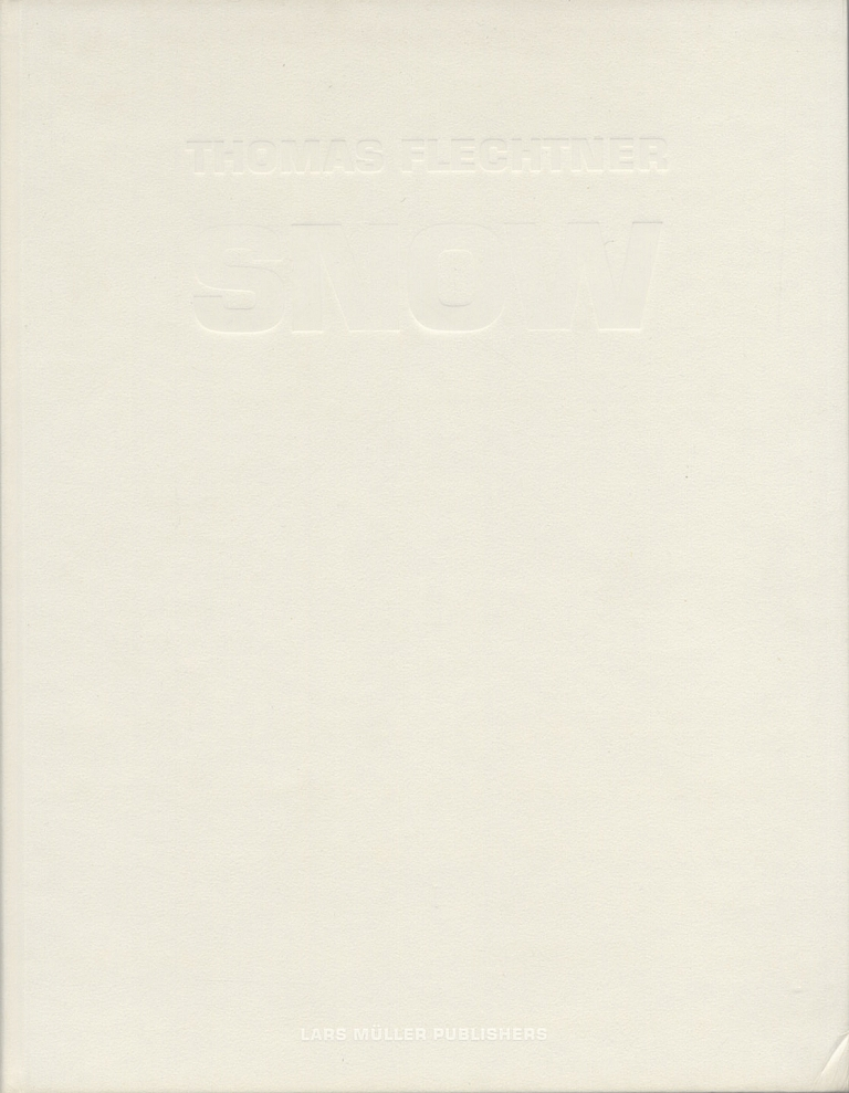 Thomas Flechtner: Snow [SIGNED