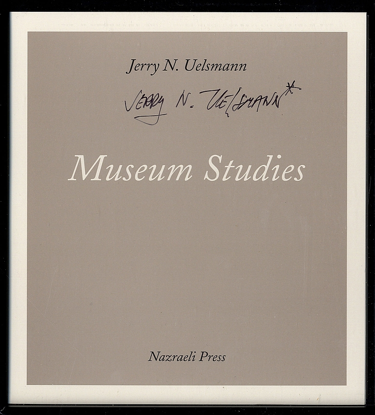 Jerry N. Uelsmann: Museum Studies [SIGNED