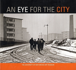 An Eye for the City: Italian Photography and the Image of the Contemporary City. Antonella RUSSO,...