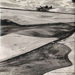 Wheatcountry: Photographs by Don Kirby. Don KIRBY, Jay, DUSARD, Richard, MANNING
