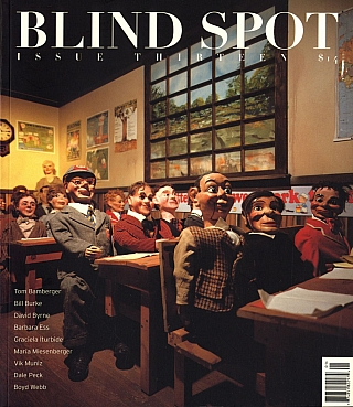 Blind Spot #13 (Photography Journal). Kim Zorn CAPUTO, Bill BURKE, Vik, MUNIZ, Barbara, ESS,...