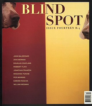 Blind Spot #14 (Photography Journal). Kim Zorn CAPUTO, John BALDESSARI, William, WEGMAN, Ed,...