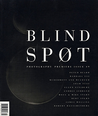 Blind Spot #1, Premiere Issue (Photography Journal). Kim Zorn CAPUTO, Peter BEARD, Andres, SERRANO, Allen, GINSBERG, Adam, FUSS.
