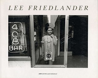 Lee Friedlander (IVAM) [SIGNED]. Lee FRIEDLANDER, Josep Vicent, MONZÓ, Christian, CAUJOLLE, Carmen, ALBORCH.
