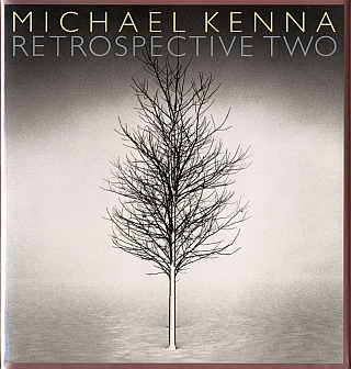 Michael Kenna: Retrospective Two (First Printing) [SIGNED]. Michael KENNA, Anne Wilkes, TUCKER.
