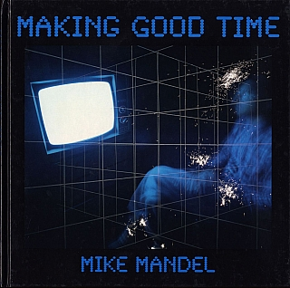 Making Good Time: Scientific Management, The Gilbreths' Photography and Motion Futurism. Mike MANDEL.