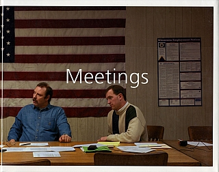 Paul Shambroom: Meetings [SIGNED]. Paul SHAMBROOM
