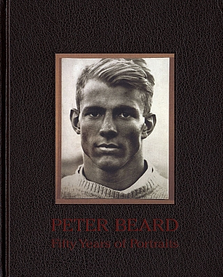Peter Beard: Fifty Years of Portraits. Peter BEARD, Anthony, HADEN-GUEST, David, FAHEY, Peter T., TUNNEY.