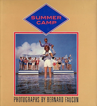 Bernard Faucon: Summer Camp. Bernard FAUCON
