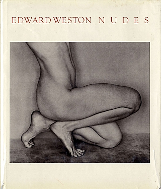 Edward Weston: Nudes. Edward WESTON, Charis, WILSON