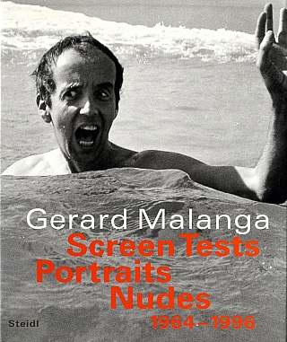 Gerard Malanga: Screen Tests, Portraits, Nudes 1964-1996 [SIGNED ASSOCIATION COPY]. Gerard...