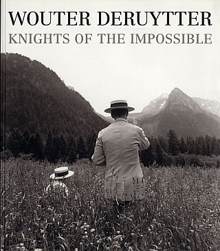 Wouter Deruytter: Knights of the Impossible [SIGNED ASSOCIATION COPY]. Wouter DERUYTTER.