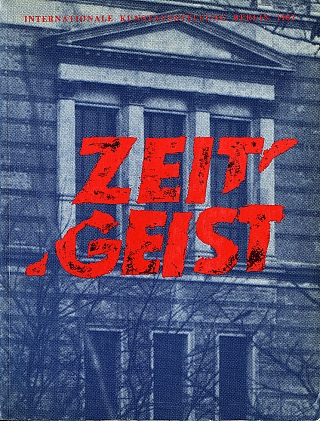 Zeitgeist: Internationale Kunstaustellung Berlin [SIGNED ASSOCIATION COPY]. Christos M....
