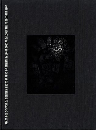 Stadt des Schwarz: Eighteen Photographs by John Gossage, Limited Edition (with Tipped-In Gelatin...