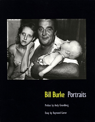 Bill Burke: Portraits [SIGNED]. Bill BURKE, Raymond, CARVER