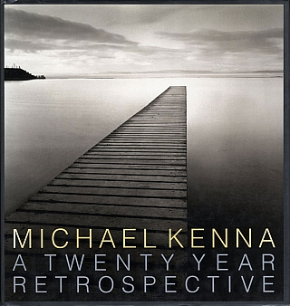 Michael Kenna: A Twenty Year Retrospective (Treville) [SIGNED PRESENTATION COPY]. Michael KENNA