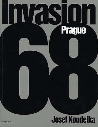 Invasion 68: Prague: Photographs by Josef Koudelka (English edition) [SIGNED]. Josef KOUDELKA