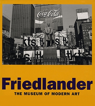 Lee Friedlander (MoMA, Hardcover) [SIGNED]. Lee FRIEDLANDER, David, FRANKEL, Dalia, AZIM, Richard, BENSON, Peter, GALASSI.