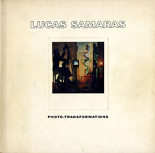 Lucas Samaras: Photo-Transformations. Lucas SAMARAS, Arnold, GLIMCHER