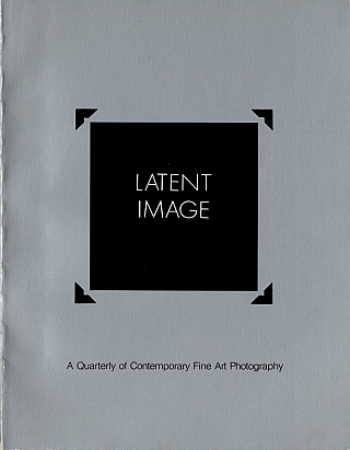 Latent Image: A Quarterly of Contemporary Fine Art Photography (Volume 1. No. 1). Michael BEARD,...