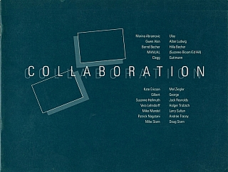 Collaboration (Exhibition Catalogue). Marina ABRAMOVIC, Bernd, BECHER, Allan, LUDWIG, Gwen, AKIN,...