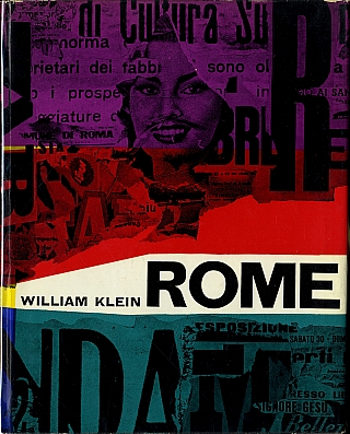 William Klein: Rome: The City and Its People (First English Edition) [SIGNED]. William KLEIN
