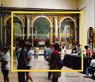 Thomas Struth: Museum Photographs [SIGNED]. Thomas STRUTH, Hans, BELTING