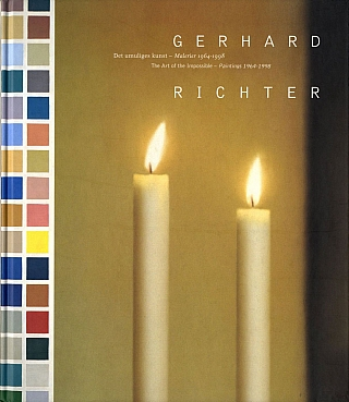 Gerhard Richter: The Art of the Impossible - Paintings 1964-1998. Gerhard RICHTER.