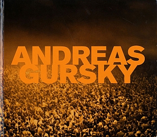 Andreas Gursky: Fotografien 1984 bis heute (True First Edition). Andreas GURSKY, Lynne, COOKE, Rupert, PFAB, Marie Luise, SYRING.