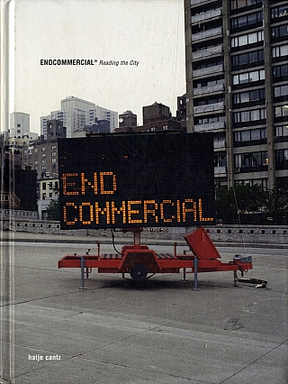 Endcommercial: Reading the City [SIGNED by BÖHM and PIZZARONI]. Florian BÖHM, Wolfgang,...