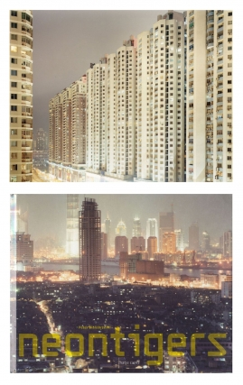 "Peter Bialobrzeski: Neon Tigers: Photographs of Asian Megacities, Limited Edition (with Type-C Print ""Shenzhen, 2001""). Peter BIALOBRZESKI, Christoph, RIBBAT, Florian, HANIG."