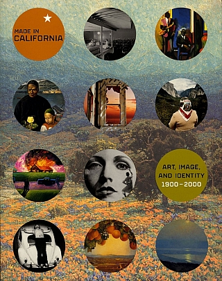 Made in California: Art, Image, and Identity, 1900-2000. Stephanie BARRON, Ilene Susan, FORT,...