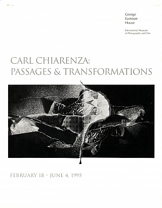 Carl Chiarenza: Passages and Transformations (Exhibition Brochure) [SIGNED ASSOCIATION COPY]....