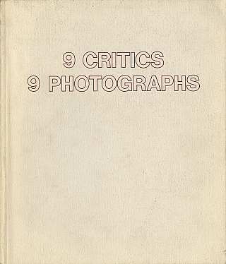 Untitled 23 (The Friends of Photography): 9 Critics 9 Photographers. James G. ALINDER, Roger,...