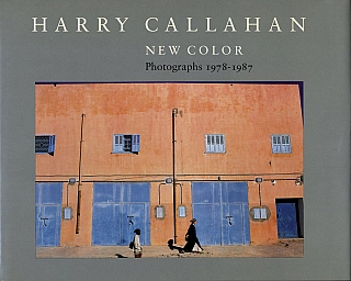 Harry Callahan: New Color - Photographs 1978-1987. Harry CALLAHAN, Keith F., DAVIS
