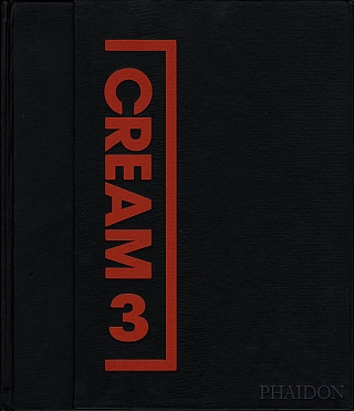Cream 3: 10 Curators, 100 Contemporary Artists, 10 Source Artists. Edward BURTYNSKY, Nancy, SPECTOR, Luc, TUYMANS, Jack, PIERSON, On, KAWARA, Felix, GONZALEZ-TORRES, Peter, DOIG, Jörg, SASSE, Walid, RAAD, Miranda, JULY, Hans-Peter, FELDMANN, The Atlas Group.