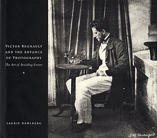 Victor Regnault and the Advance of Photography: The Art of Avoiding Errors. Victor REGNAULT,...