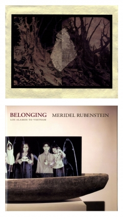 Meridel Rubenstein: Belonging: From Los Alamos to Vietnam - Photoworks and Installations, Limited...