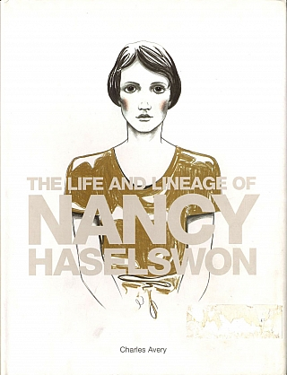 Charles Avery: The Life and Times of Nancy Haselswon [SIGNED]. Charles AVERY.