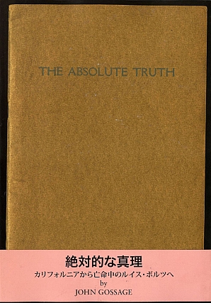 John Gossage: The Absolute Truth, Limited Edition. John GOSSAGE.