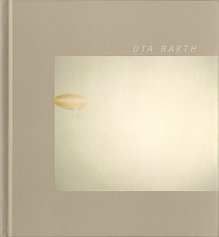 Uta Barth (MOCA, Los Angeles Catalogue, Reissue), Limited Edition. Uta BARTH, Elizabeth A. T., SMITH