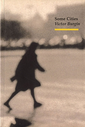 Victor Burgin: Some Cities. Victor BURGIN