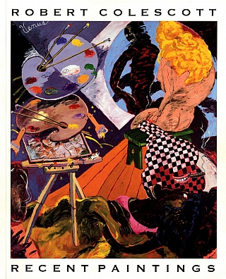 Robert Colescott: Recent Paintings. Robert COLESCOTT, Lowery Stokes, SIMS, Quincy, TROUPE,...