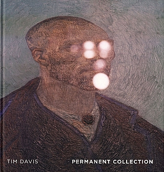 Tim Davis: Permanent Collection [SIGNED]. Tim DAVIS, Walead, BESHTY, Bill, BERKSON