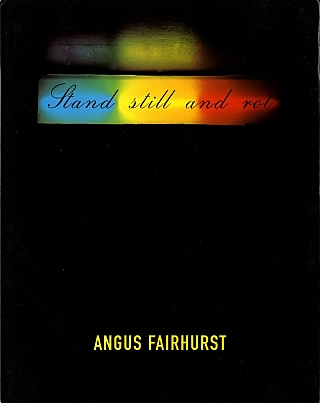 Angus Fairhurst: The Foundation. Angus FAIRHURST, Angus, COOK, Dorothea, STRAUSS, Jörg,...