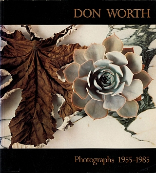 Untitled 40 (The Friends of Photography): Don Worth: Photographs 1955-1985. Don WORTH, Hal, FISCHER