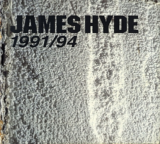 James Hyde: 1991/94. James HYDE, Thomas, ZUMMER, David, KAUFMANN, Joseph, MASHECK
