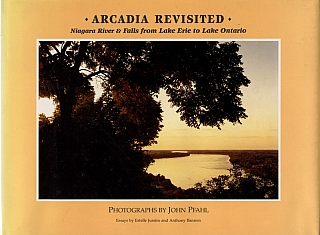 John Pfahl: Arcadia Revisited - Niagara River & Falls from Lake Erie to Lake Ontario. John PFAHL,...